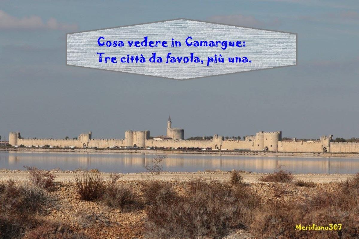 Cosa vedere in Camargue: tre città da favola, più una