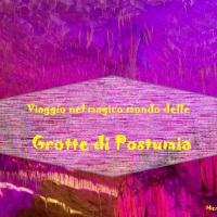 Viaggio nel magico mondo delle Grotte di Postumia.