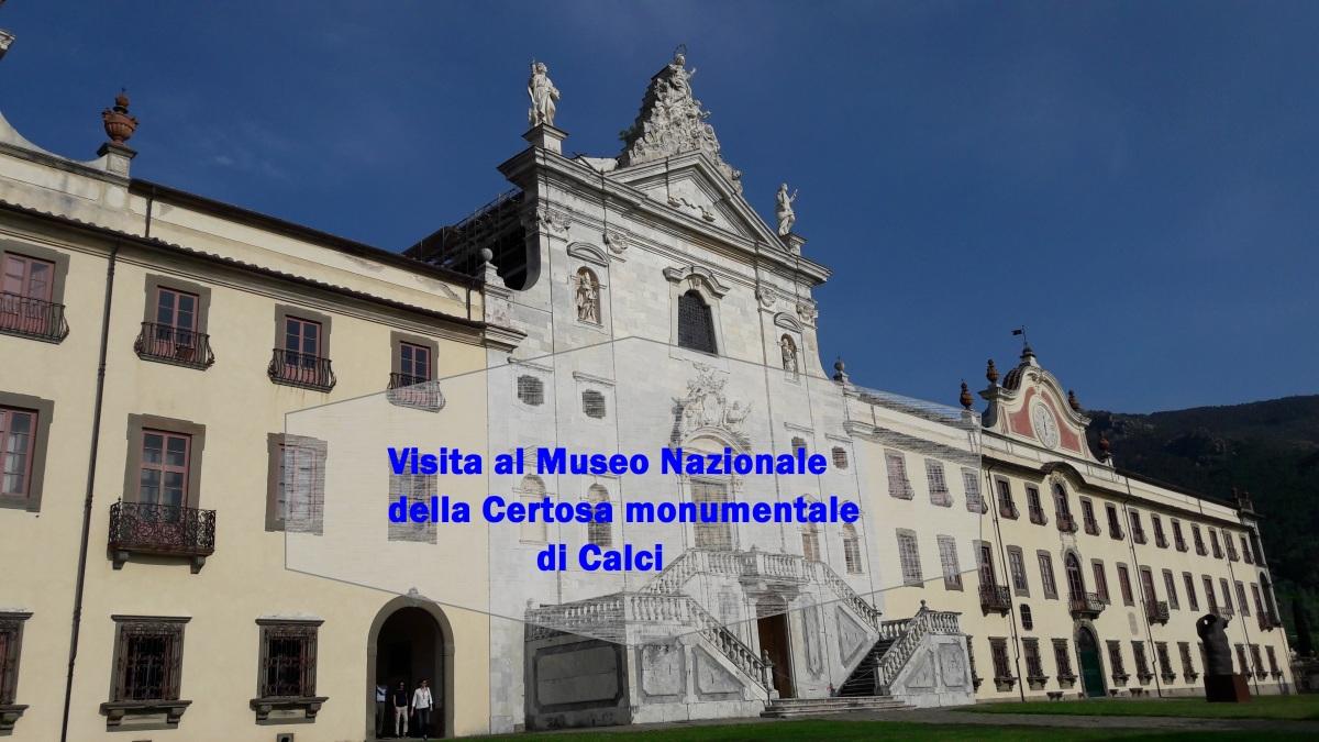 Visita al Museo Nazionale della Certosa monumentale di Calci
